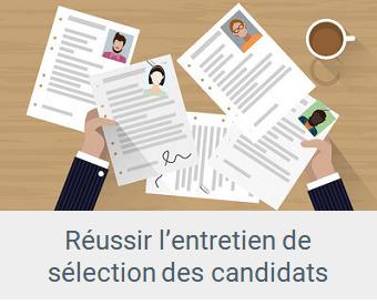 recrutement - Lien Réussir l'entretien de sélection des candidats