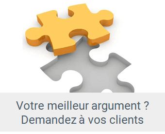 argumentaire - Lien Votre meilleur argument, demandez-le à vos clients